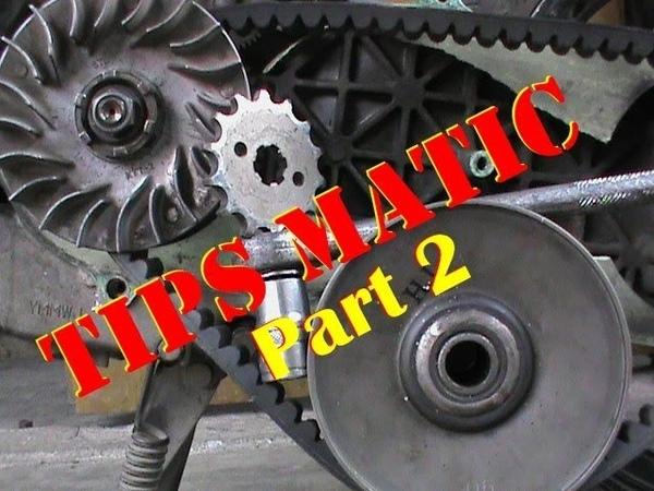 Tips Dan Trik Matic Galak Part 2