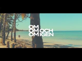 Omar Rudberg - Om om och om igen (Official Video)