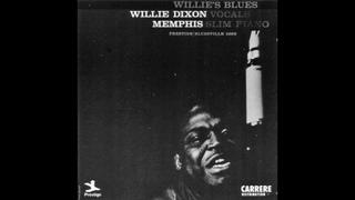 Willie Dixon & Memphis Slim - Go Easy