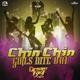 Chin Chin - Girls Nite Out
