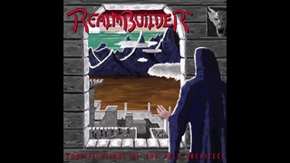 Realmbuilder - Fortifications of the Pale Architect (full album)