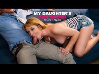 [MyDaughtersHotFriend] Nikole Nash always wanted to fuck her friend's DAD