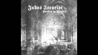 Judas Iscariot - Heaven in Flames (Full Album)