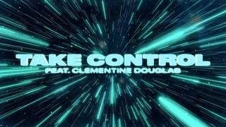 Melé & Bontan featuring Clementine Douglas - Take Control