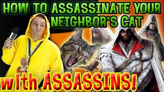 How to Assassinate Your Neighbor's Cat with The Assassin Brotherhood (AX 2012)