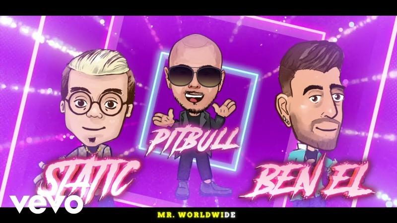 Static Ben El, Pitbull - Further Up (Na, Na, Na, Na, Na) (Animated Lyric Video)