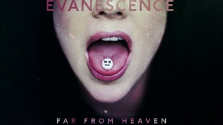 Evanescence - Far From Heaven (Official Audio)