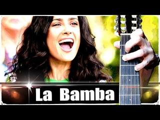 Ла Бамба (LA BAMBA) на Гитаре + РАЗБОР