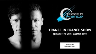 Trance In France Show Episode 177 — Cosmic Gate (2011)