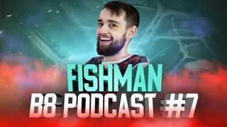 "Podcast #7 с Fishman   Мы называли Dendi ""Даня-марсианин"""