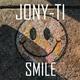 Jony-Ti - Smile