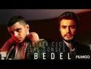 Bilal Sonses ft. Mustafa Ceceli-BEDEL