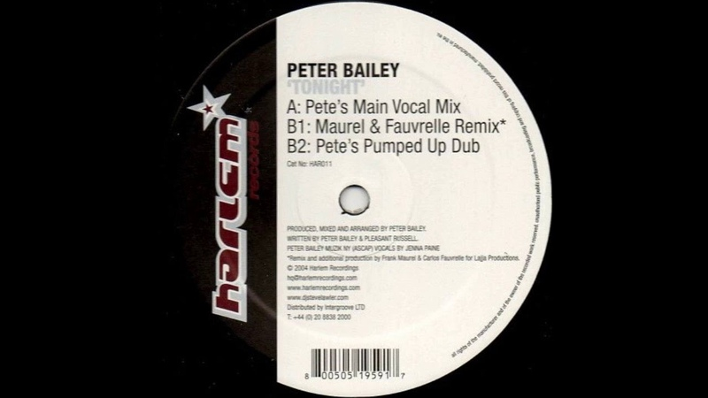 Peter Bailey Tonight Pete's Pumped Up Dub HD