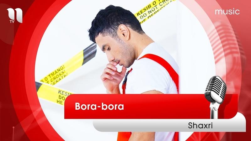 Shaxri Bora bora Шахри Бора бора music version
