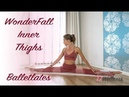 WonderFall Inner Thighs ♥ Balletlates | Ballet Workout | Pilates Workout | Yoga