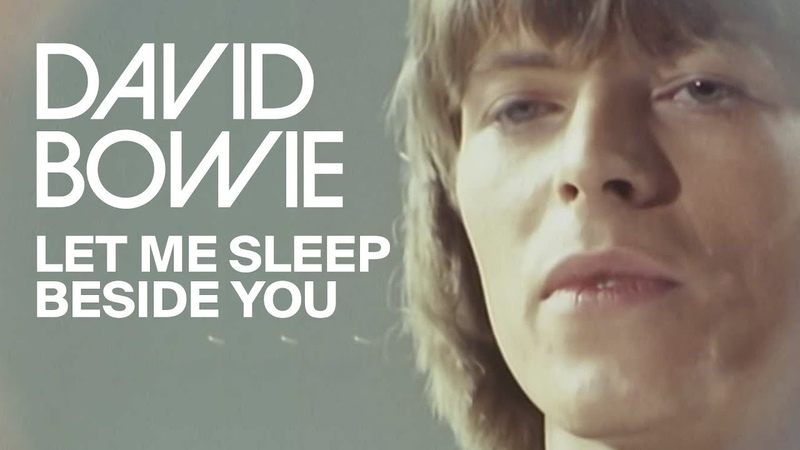 David Bowie - Let Me Sleep Beside You
