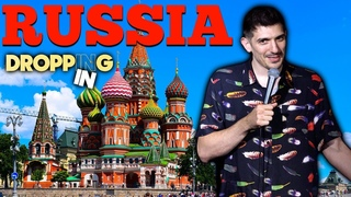 Doing Putin Jokes In Russia & Getting Our Tour Guide Fired | Dropping In w/ Andrew Schulz #44