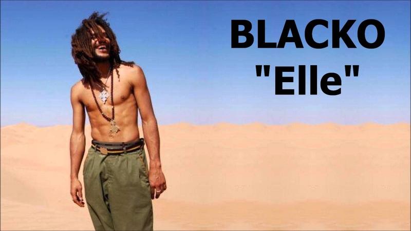 Blacko - Elle