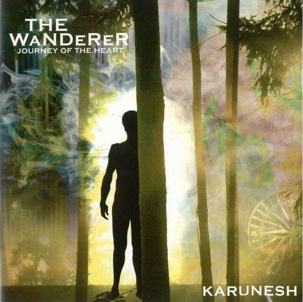 Karunesh album The Wanderer