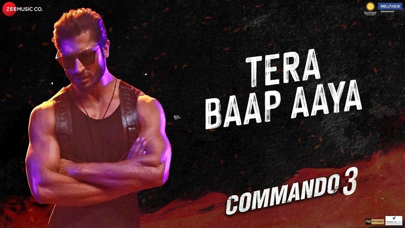 Tera Baap Aaya Commando 3 Vidyut Jammwal Adah Sharma Angira Dhar Gulshan D Farhad B Vikram M