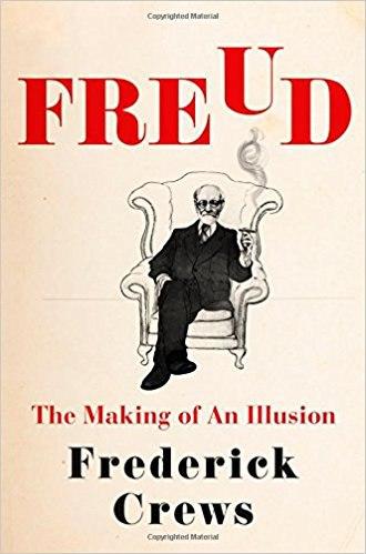 Frederick Crews-Freud  The Making of an Illusion-Metropolitan Books (2017)