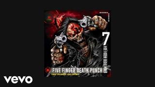 Five Finger Death Punch - Stuck In My Ways (AUDIO)