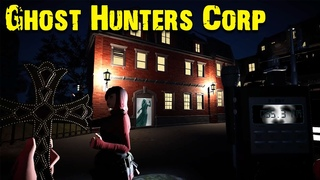 Корявый русский перевод Ghost Hunters Corp кооператив