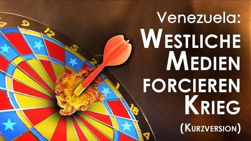 Venezuela: Westliche Medien forcieren Krieg (Kurzversion)   20.03.2019   www.kla.tv/14043
