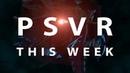 PSVR THIS WEEK | October 26, 2020