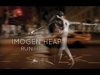Imogen Heap - Run-Time