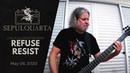 Sepultura - Refuse Resist (live playthrough | May 06, 2020 | SepulQuarta 003)