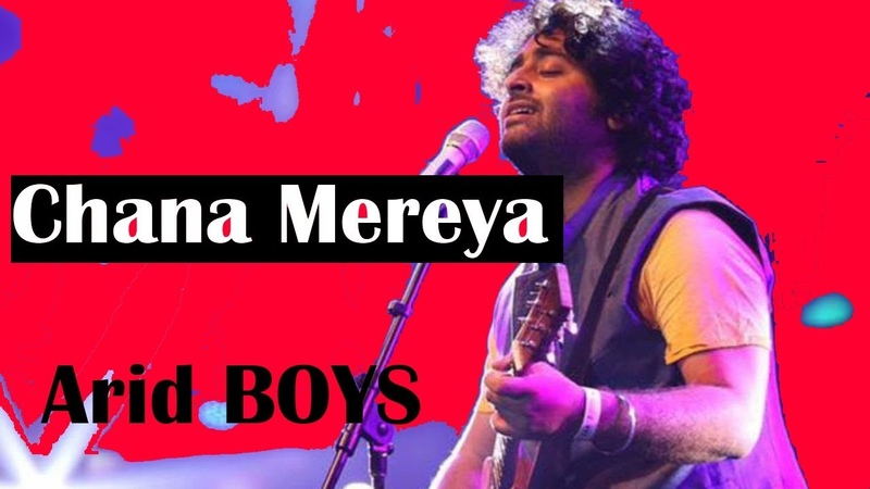 Channa Mereya | Arijit | Arid Boys | Latest Song