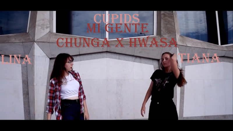MAMAMOO HWASA [마마무 화사] X CHUNGHA [청하] - MI GENTE| DANCE COVER FROM CUPIDS LINA X TIANA