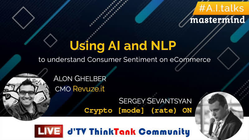 AItalks Using AI and NLP to understand Consumer Sentiment on eCommerce (LIVESTREAM 08.09.20)