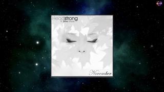 Headstrong Feat. Stine Grove - November (Sunyella Uplifting Mix)