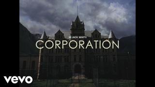 Jack White - Corporation
