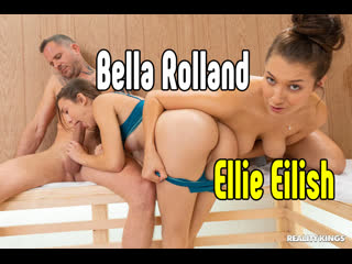 Bella Rolland, Ellie Eilish ЖМЖ измена анал порно  секс минет сиськи анал порно секс порно эротика sex porno milf brazzers anal