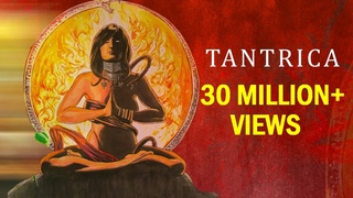 TANTRICA - OFFICIAL FULL FILM | The Dark Shades of Kamasutra