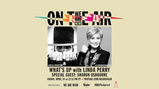 """WE ARE HEAR """"ON THE AIR"""" - WHAT'S UP WITH LINDA PERRY FT. SHARON OSBOURNE"""