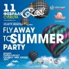 11 ФЕВРΛЛЯ СУББОТΛ FLY ΛWΛY TO SUMMER PΛRTY @ REST