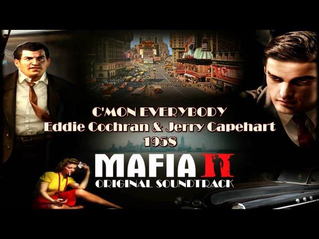 Mafia 2 OST C'mon Everybody Eddie Cochran Jerry Capehart