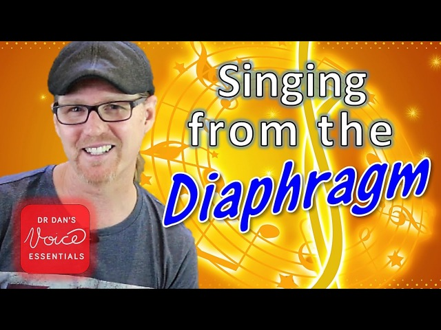 Learn to SING from the DIAPHRAGM Singing MYTH EXPOSED DrDan 🎤