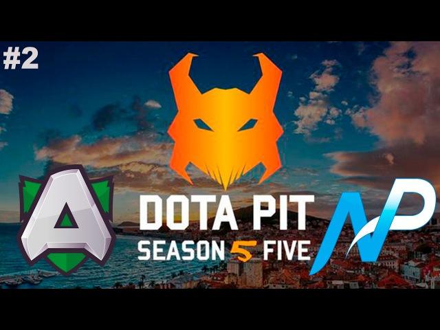 Alliance vs NP 2 DotaPit Season 5 Dota 2