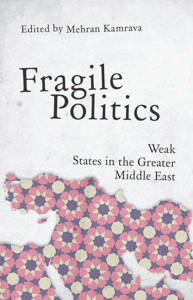 Fragile Politics in the Greater Middle E