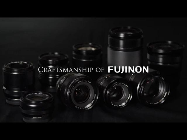 FUJIFILM Craftsmanship of FUJINON FUJIFILM