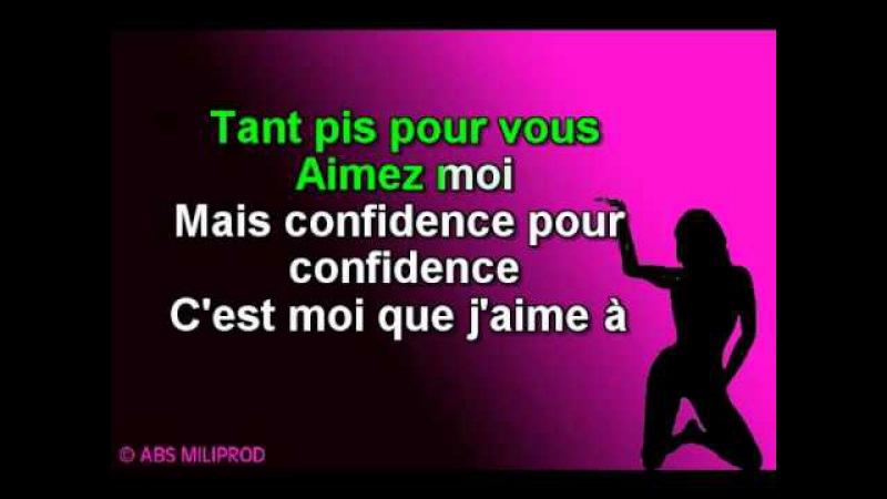 KARAOKE Confidences pour Confidences JEAN SCHULTHEIS Version Chantée