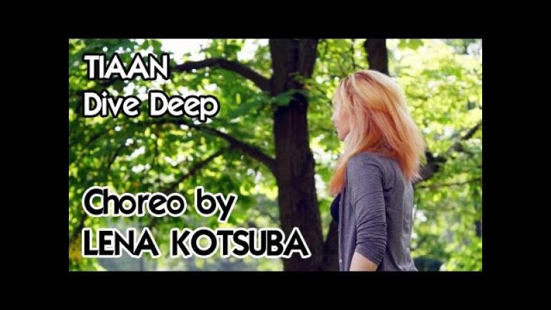 Choreo by LENA KOTSUBA | Jazz-funk | TIAAN - Dive Deep