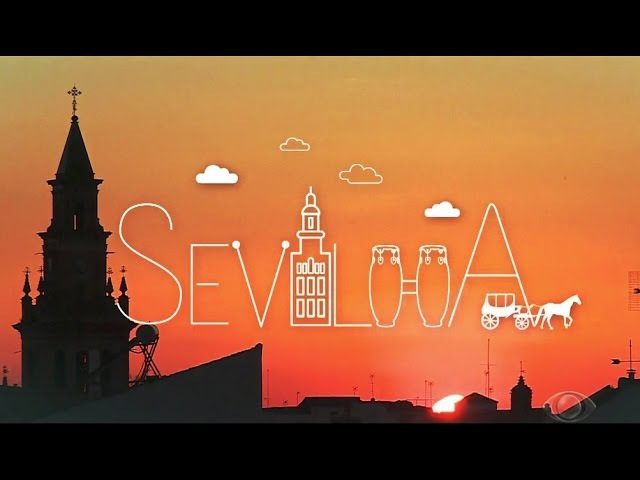 O Mundo Segundo Os Brasileiros - Sevilha (Espanha) - Completo [HD] 6x06