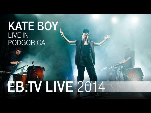 KATE BOY live in Podgorica (2014)