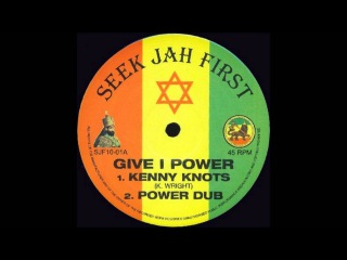 10'' Kenny Knots - Give I Power (+dub & melodica cut)